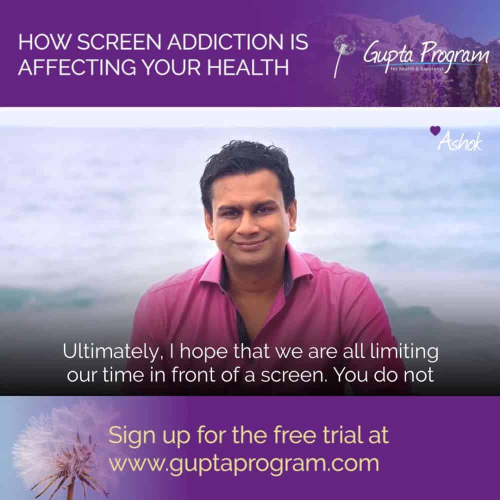 ashok and screen addiction